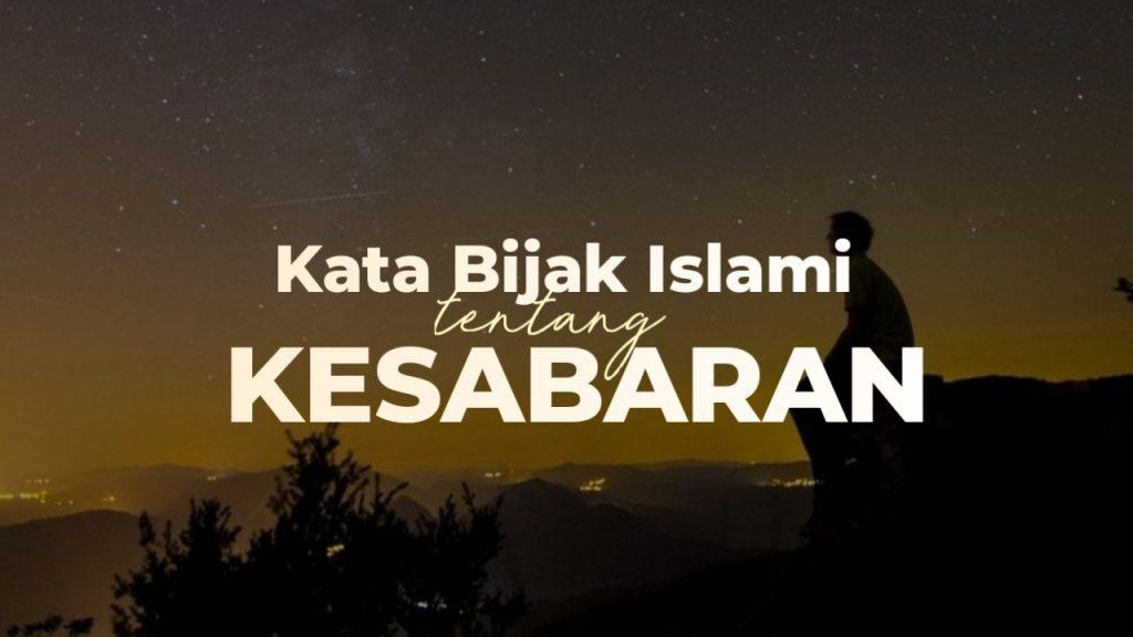 66 Kata Kata Mutiara Islami Tentang Kesabaran Dalam Menjalani Hidup