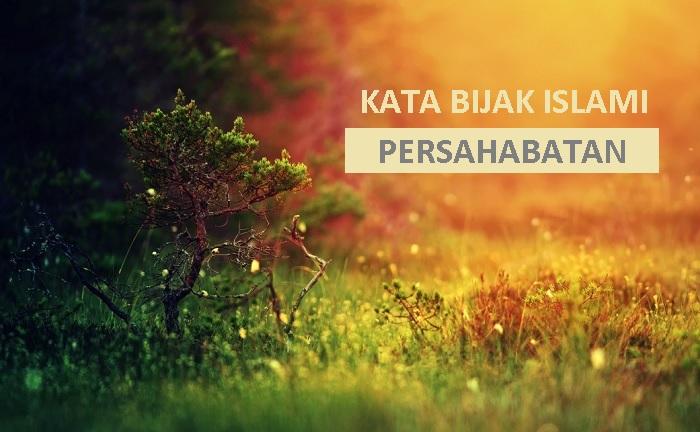 36 Kutipan Indah Kata Kata Persahabatan Dalam Islam