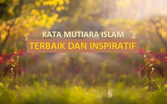 100 Koleksi Kata Kata Mutiara Islam Terbaik Dan Inspiratif