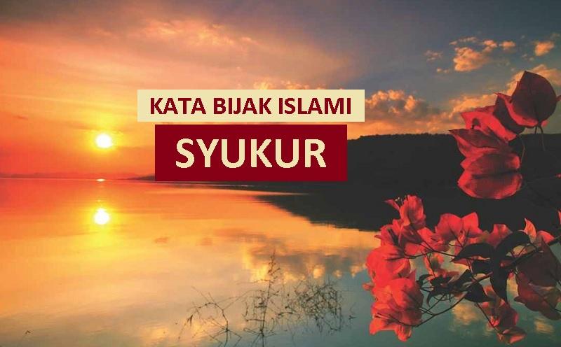 kata mutiara islam tentang bersyukur yang menyejukkan hati