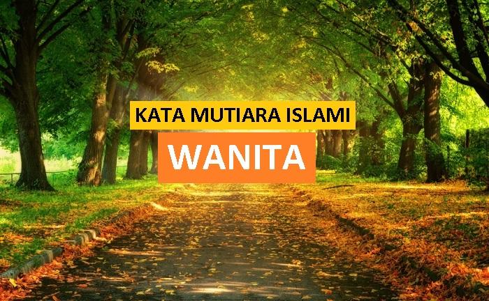 kata mutiara islami tentang wanita