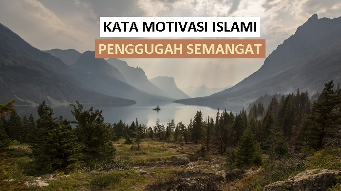 kata motivasi islami inspiratif penggugah semangat