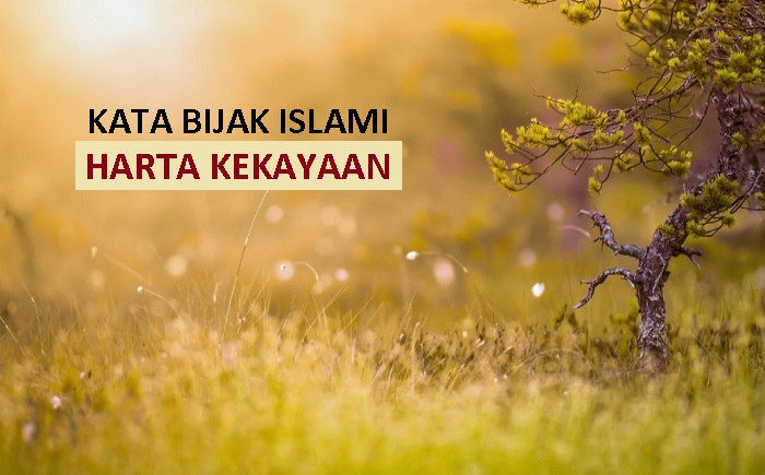 kata bijak islami tentang kekayaan