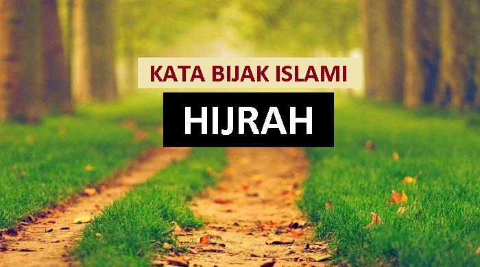 kata bijak islami tentang hijrah ke jalan Allah
