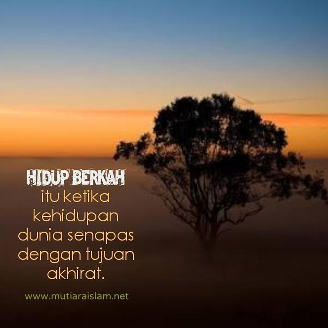 gambar kata kata mutiara islam inspiratif penuh nasehat bijak