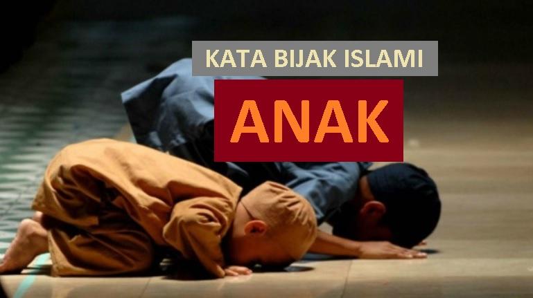 inspirasi islami untuk pengantin baru - kata bijak islami tentang anak