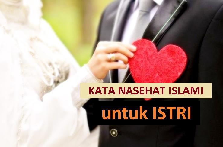 inspirasi islami untuk pengantin baru - kata nasehat islami untuk istri