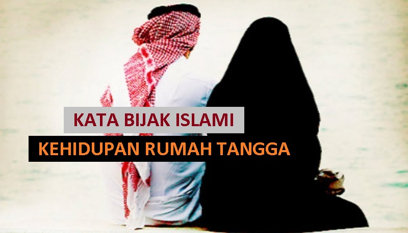 inspirasi islami untuk pengantin baru - kata bijak islami tentang kehidupan rumah tangga
