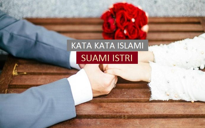 kata kata islami untuk suami istri
