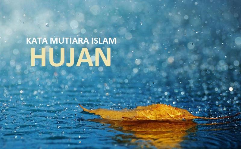 kata mutiara islam tentang hujan